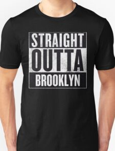 Straight Outta Brooklyn Unisex T-Shirt