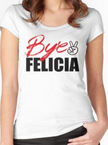Bye Felicia Women's Fitted Scoop T-Shirt