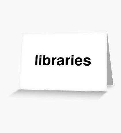 libraries Greeting Card
