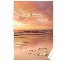 We Will Celebrate Her Life Poster