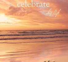 We Will Celebrate His Life by CarlyMarie