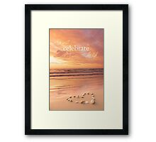 We Will Celebrate His Life Framed Print