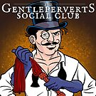 The Gentleperverts' Social Club by swingsetlife