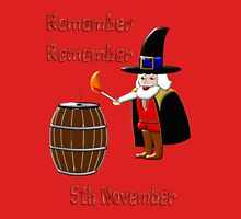 Remember, Remember 5th November T-shirt, etc. design Unisex T-Shirt