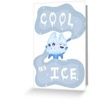Cool as Ice Greeting Card