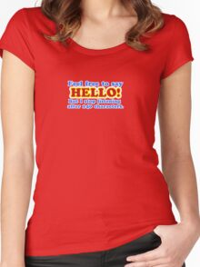 Say Hello! Women's Fitted Scoop T-Shirt