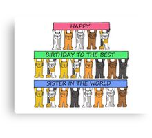 Happy Birthday Best Sister in the World Canvas Print