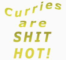 Curries Are Shit Hot! by grubbanax
