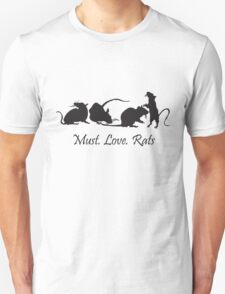 Must. Love. Rats 2011 - 4 Rats in a Row Unisex T-Shirt