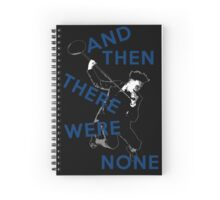 And Then There Were None- Spring Awakening Spiral Notebook