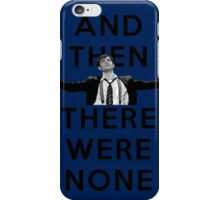 And Then There Were None- Spring Awakening2 iPhone Case/Skin