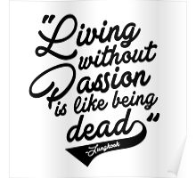 """Living without Passion is like being Dead"" -Jungkook,BTS Poster"