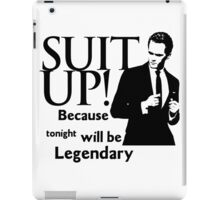 himym Barney Stinson Suit Up Legendary TV Series Inspired Funny  iPad Case/Skin