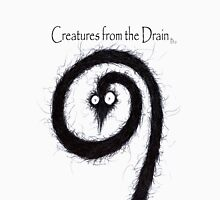 the creatures from the drain 10 Unisex T-Shirt