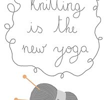 Knitting is the new yoga by beingvirginia