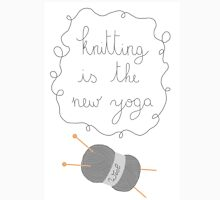 Knitting is the new yoga T-Shirt