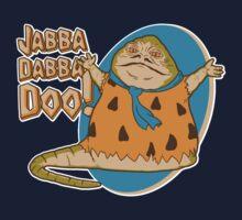 Jabba-dabba-doo!! T-Shirt