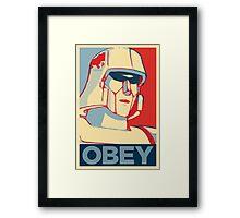 OBEY ! Framed Print