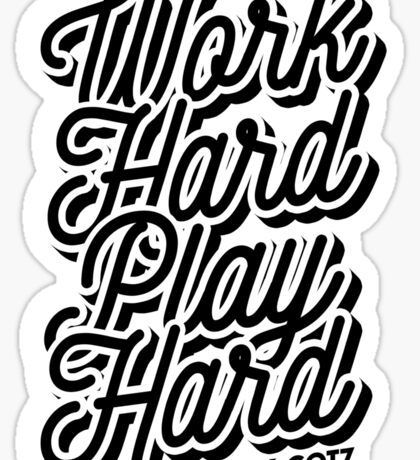 """Work Hard, Play Hard"" -Mark,GOT7 Sticker"