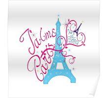 T'aime Paris Love Paris Poster