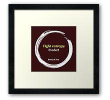 Motivational Life Quote: Evolve! Framed Print