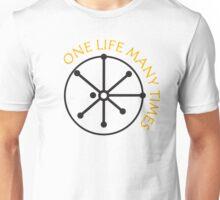 One Life Many Times Unisex T-Shirt