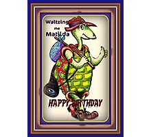 WALTZING ME MATILDA CARD Photographic Print