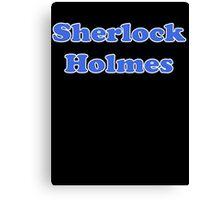 Sherlock Holmes Sticker - Conan Doyle T-Shirt Canvas Print