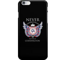 Never Underestimate The Power Of Coddington - Tshirts & Accessories iPhone Case/Skin