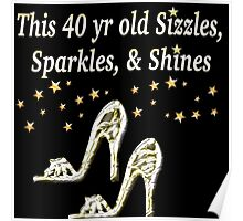 SIZZLING 40TH BIRTHDAY DESIGN Poster