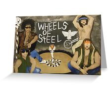 Wheels of Steel The Moment Greeting Card