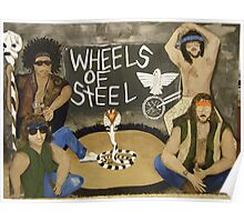 Wheels of Steel The Moment Poster