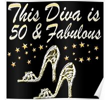 THIS DIVA IS 50 AND FABULOUS Poster