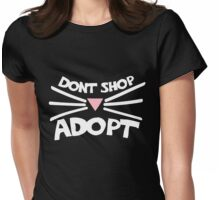 Don't shop adopt a cat Womens Fitted T-Shirt