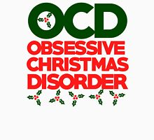 OCD Obsessive Christmas Disorder Women's Relaxed Fit T-Shirt
