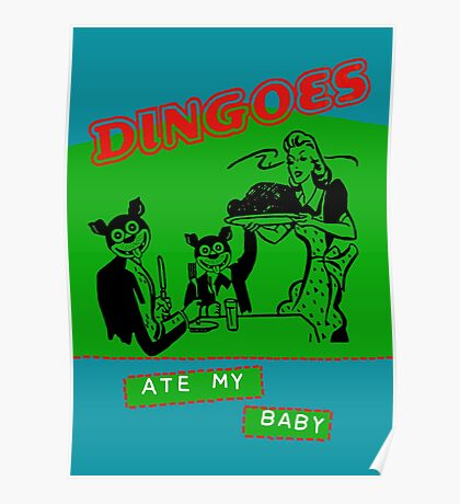 Dingoes Ate My Baby Poster