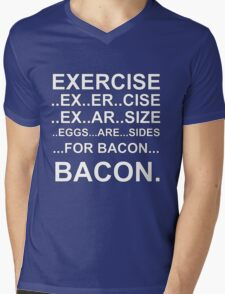 Exercise... bacon. Mens V-Neck T-Shirt