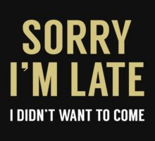 Sorry I'm Late by AmazingVision