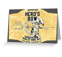 Smashed Bros. Hero's Bow Oaked Blonde Barley Wine Ale (#3) Greeting Card