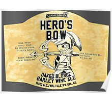 Smashed Bros. Hero's Bow Oaked Blonde Barley Wine Ale (#3) Poster