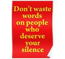 Don't Waste Words Poster