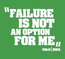 Conor McGregor - Quotes [Failure] by TypeTees