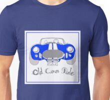 'Old Cars Rule'AC Cobra 427 Unisex T-Shirt