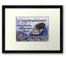 Banner for 1st place challenge winner in Cats and Dogs Group Framed Print