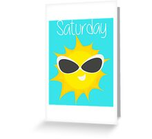 Saturday Greeting Card