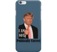 2016 election not politically correct donald trump iPhone Case/Skin