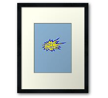 Snikt-snikt Framed Print