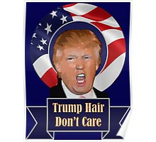 2016 election trump hair funny donald trump Poster