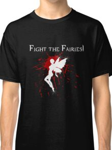 Supernatural Fight the Fairies v2.0 Classic T-Shirt