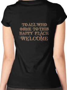 To All Who Come to This Happy Place (White) Women's Fitted Scoop T-Shirt